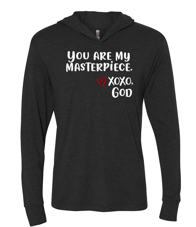 Lightweight Tri-blend Unisex Hoodie -You are my masterpiece.