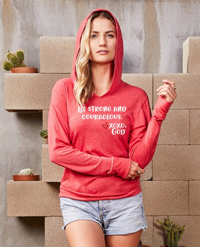 Lightweight Tri-blend Unisex Hoodie -Be Strong and Courageous.