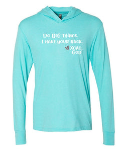 Lightweight Tri-blend Unisex Hoodie -Do BIG things. I have your back.