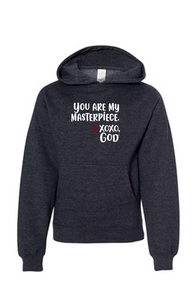 Youth Hoodie - You are my masterpiece.