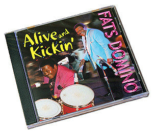 """Alive & Kickin'"" by Fats Domino"
