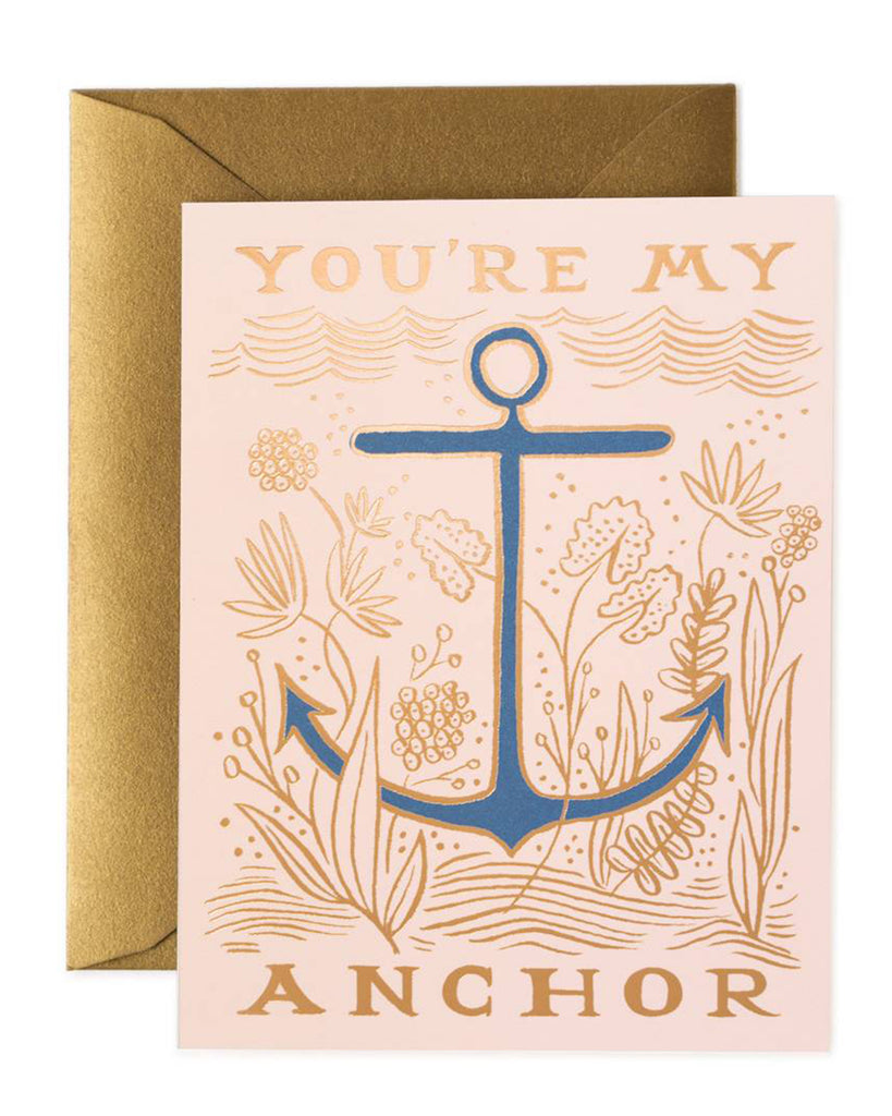 Rifle Paper You're My Anchor Card