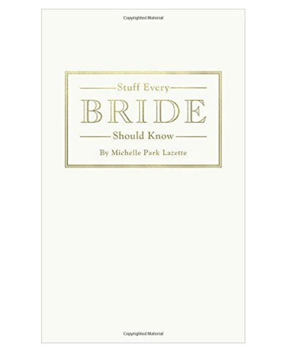 Stuff Every Bride Should Know - Hattan Home - 1