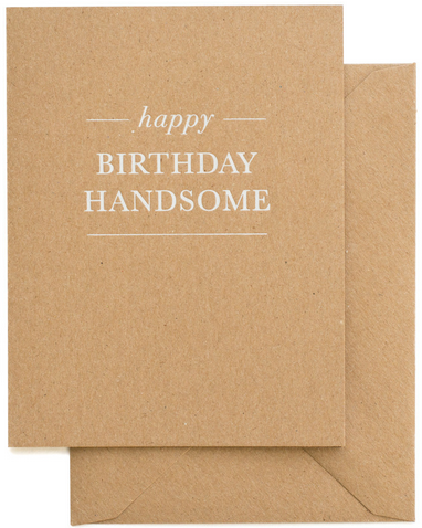 Sugar Paper LA Happy Birthday Handsome Card - Hattan Home - 1