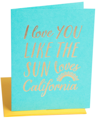 I Love You Like The Sun Loves California Card - Hattan Home - 2