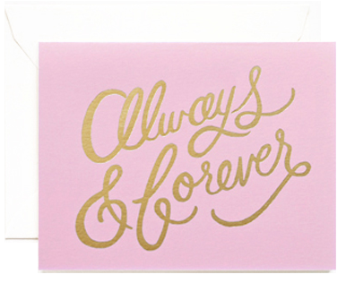 Rifle Paper Always + Forever Gold Foil Card - Hattan Home - 2