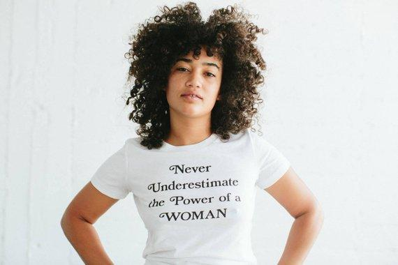 Never Underestimate the Power of a Woman Tee