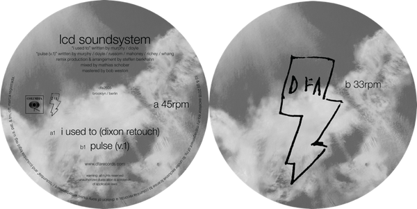 LCD Soundsystem - I Used To (Dixon Retouch) b/w Pulse (v.1)