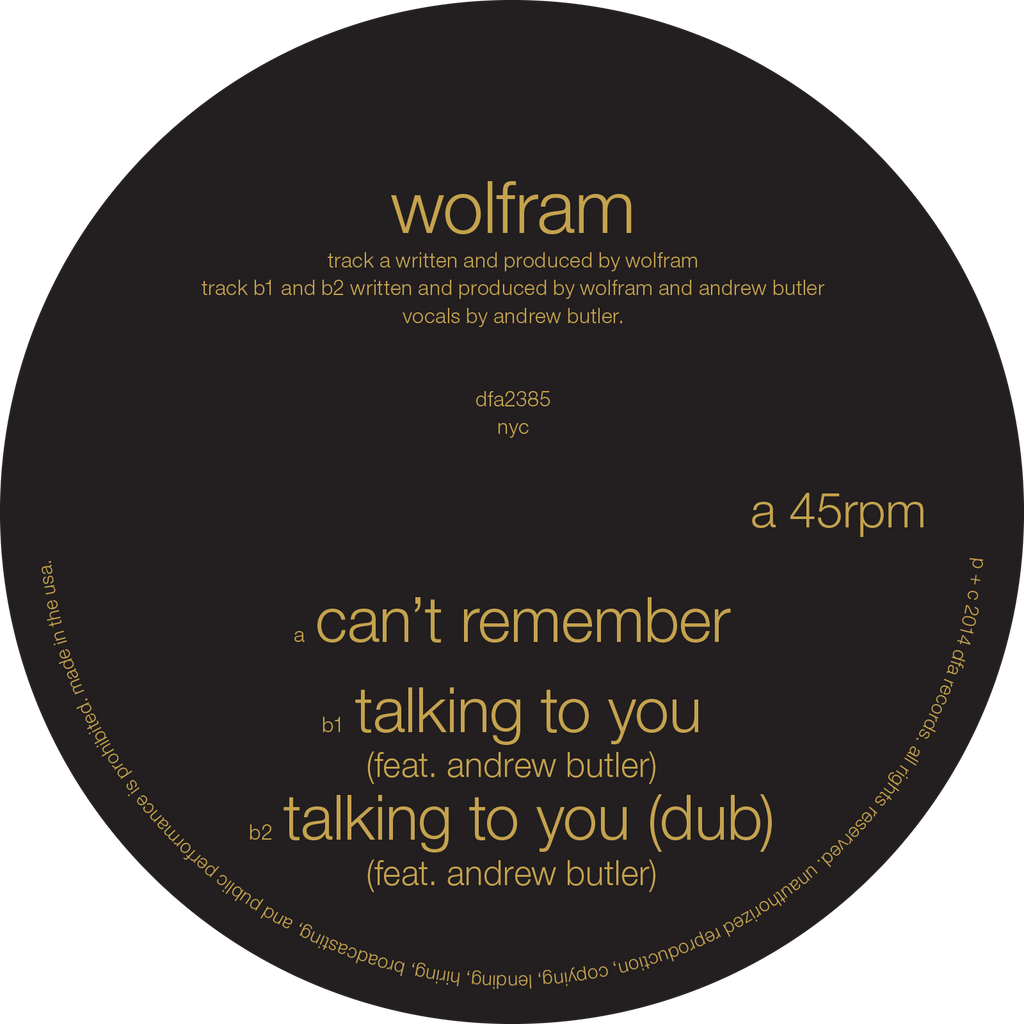 Wolfram - Can't Remember / Talking To You (Feat. Andrew Butler)
