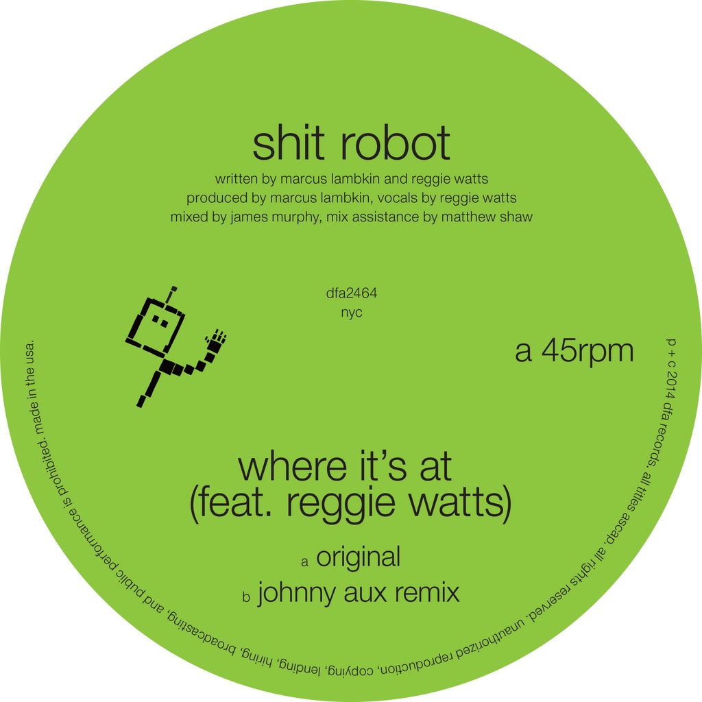 Shit Robot - Where It's At 12""