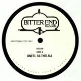Bitter End - Kneel B4 Thelma
