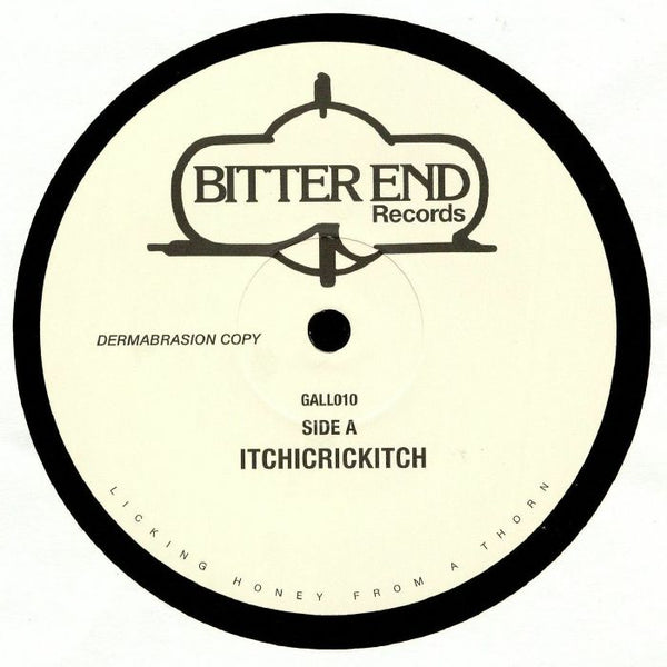 Bitter End (Crooked Man) - Itchicrickitch 12""