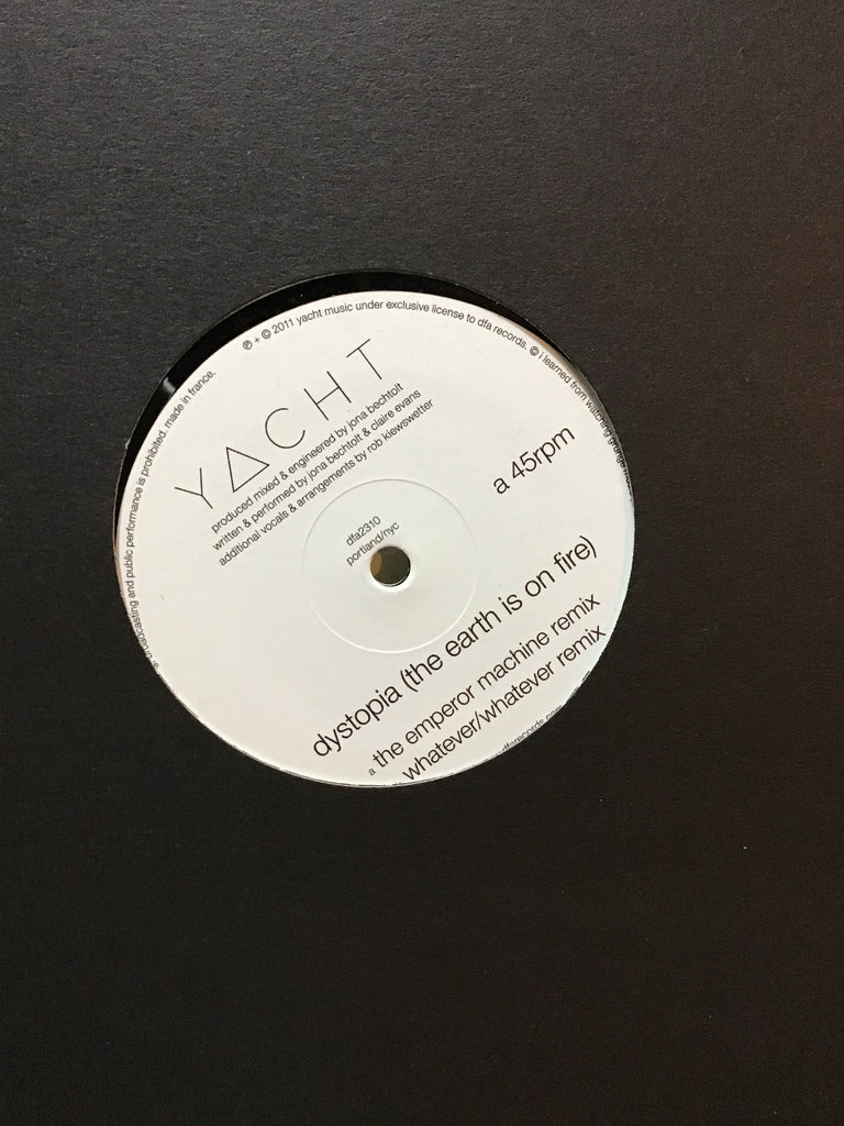 "YACHT - Dystopia (The Earth Is On Fire) 12"" w/ Emperor Machine + Whatever/Whatever Remixes"
