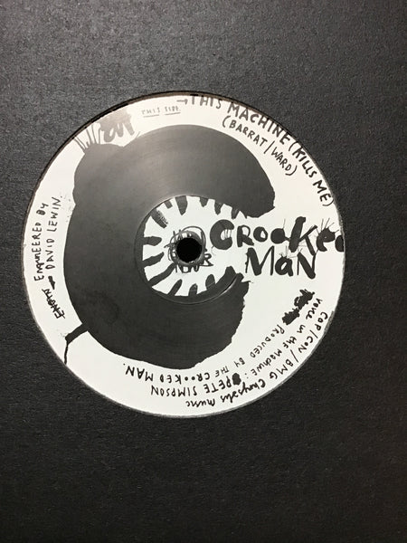 Crooked Man - This Machine (Kills Me) / I'll Be Lovin You 12""