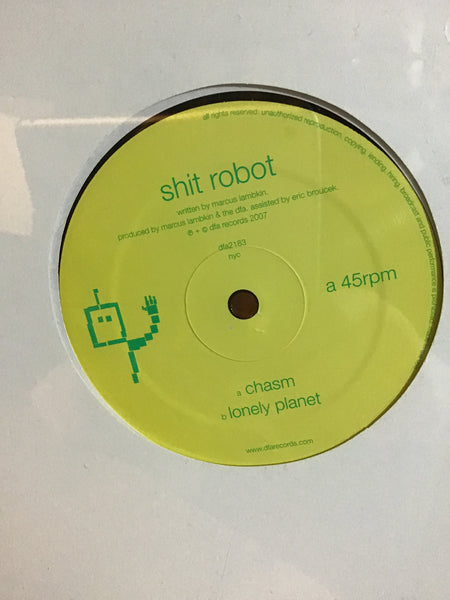 Shit Robot - Chasm / Lonely Planet 12""