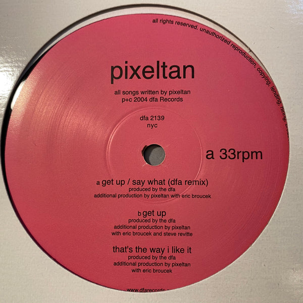 Pixeltan - Get Up / Say What 12""