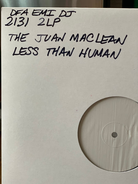 The Juan Maclean - Less Than Human (White Label 2LP) EMI UK pressing