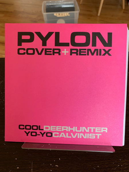 Pylon / Deerhunter / Calvinist - Cool + Yo-Yo / Cover + Remix 7""