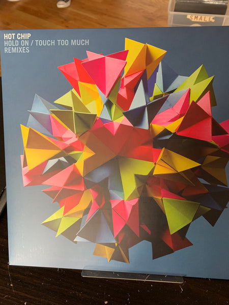 "Hot Chip - Hold On / Touch Too Much 12"" x 2"