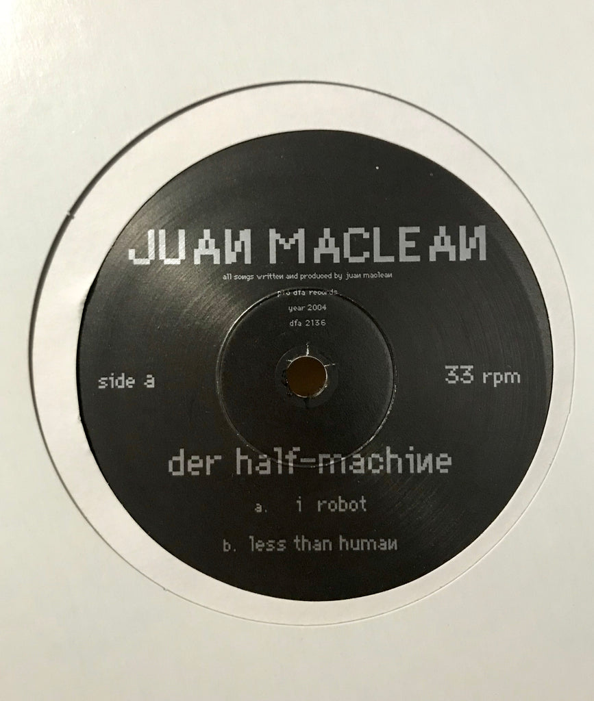 The Juan Maclean- I Robot