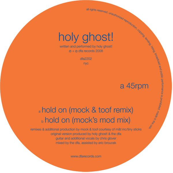 Holy Ghost! - Hold On (Remixes)
