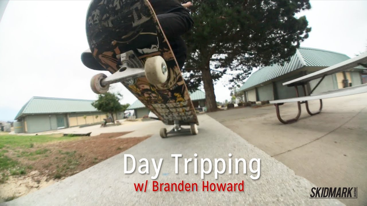 Day Tripping with Branden Howard
