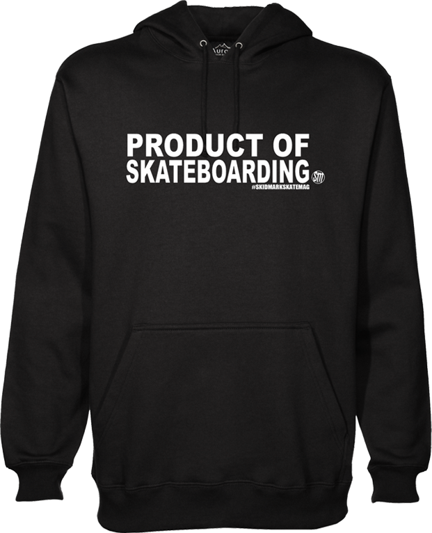 Product of Skateboarding - Hoodie - Black - Skidmark Skatemag LLC