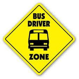 SCHOOL Bus Driver Zone Sign