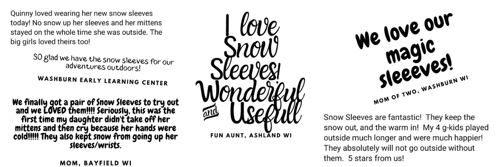Reviews from the community raving about how Snow Sleeves are wonderful, useful, and fun!