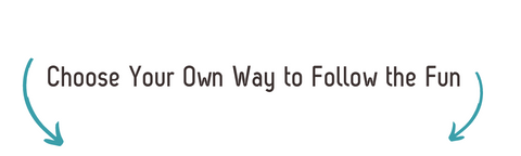 Choose your own way to follow the fun on social media!