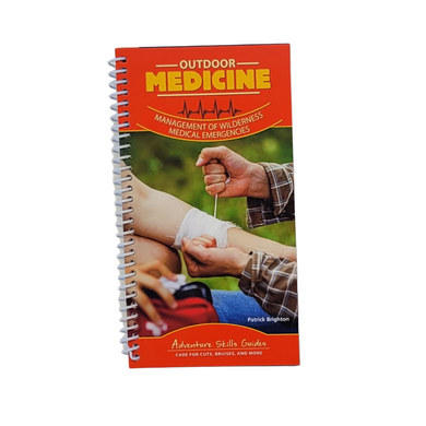 Be prepared for adventure this is handy Outdoor Medicine Quick Guide.