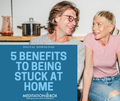 5 Benefits to Being Stuck at Home - Digital Download