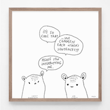 Load image into Gallery viewer, comic, art print, black and white, illustration, majasbok, life quote, cat, cute, stop interrupting