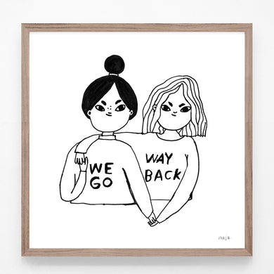 we go way back! print (two for one!!)
