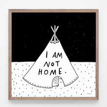 Load image into Gallery viewer, I am not home - print