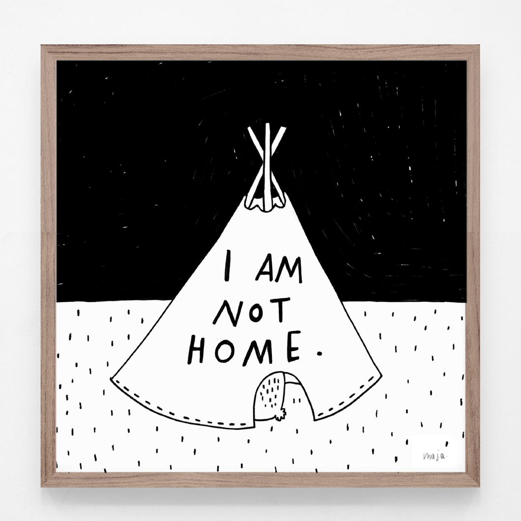I am not home - print
