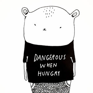 Dangerous When Hungry, print