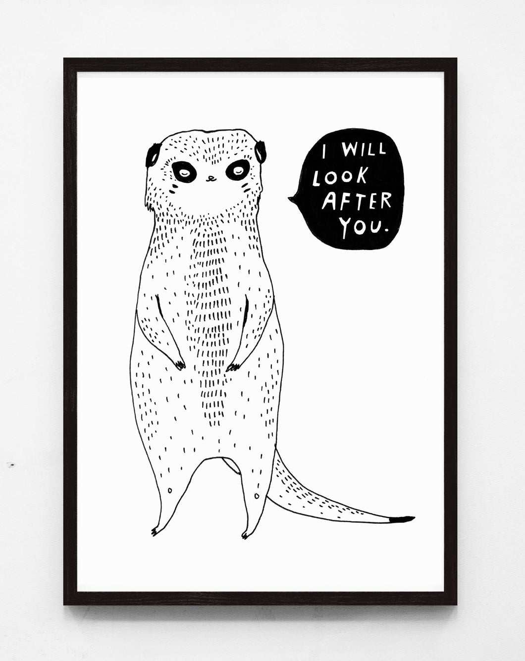 I will look after you - print