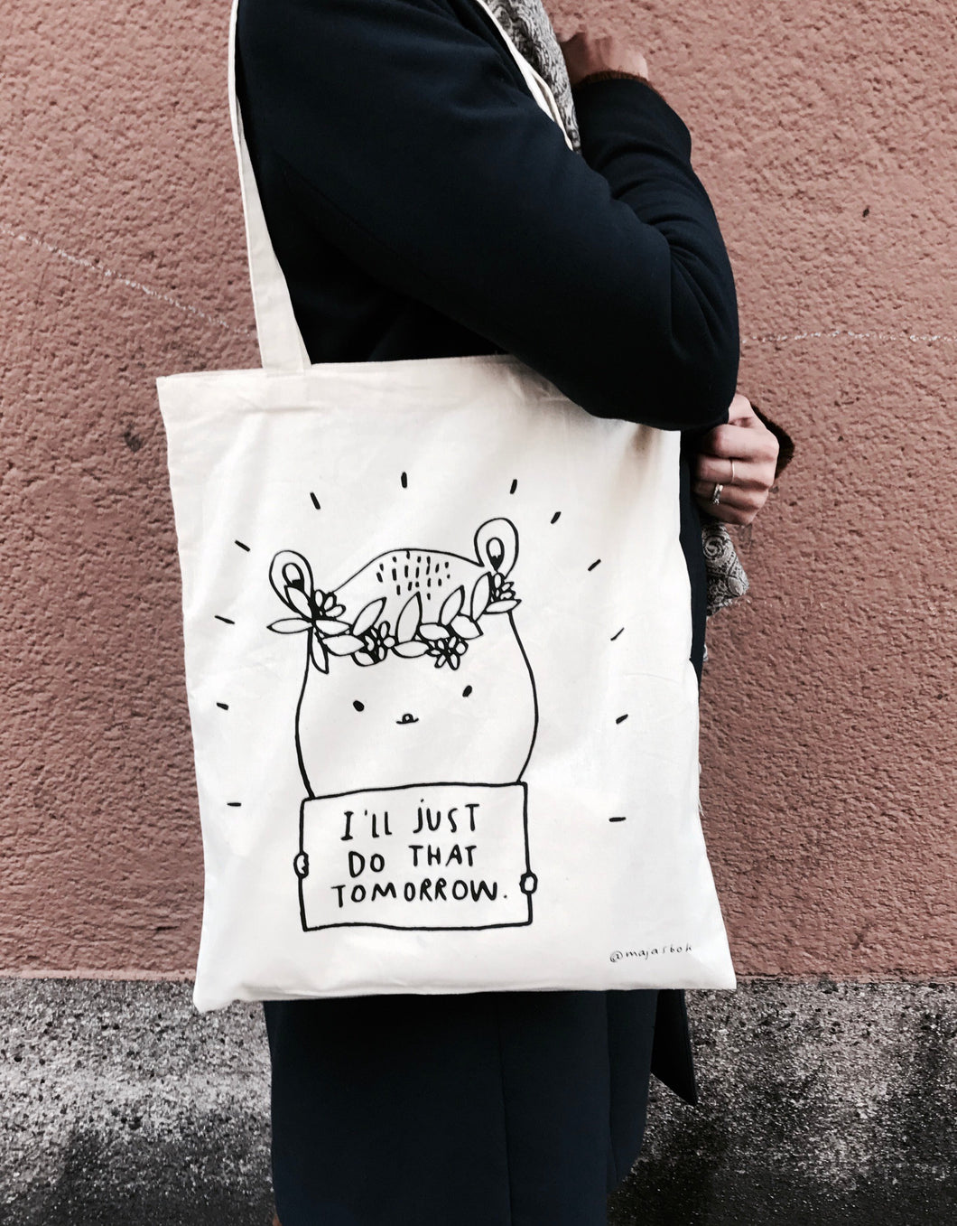 I'll just do that tomorrow - totebag
