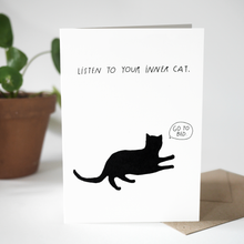 Load image into Gallery viewer, Greeting card - Listen to your inner cat