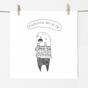 Everything will be ok - Print