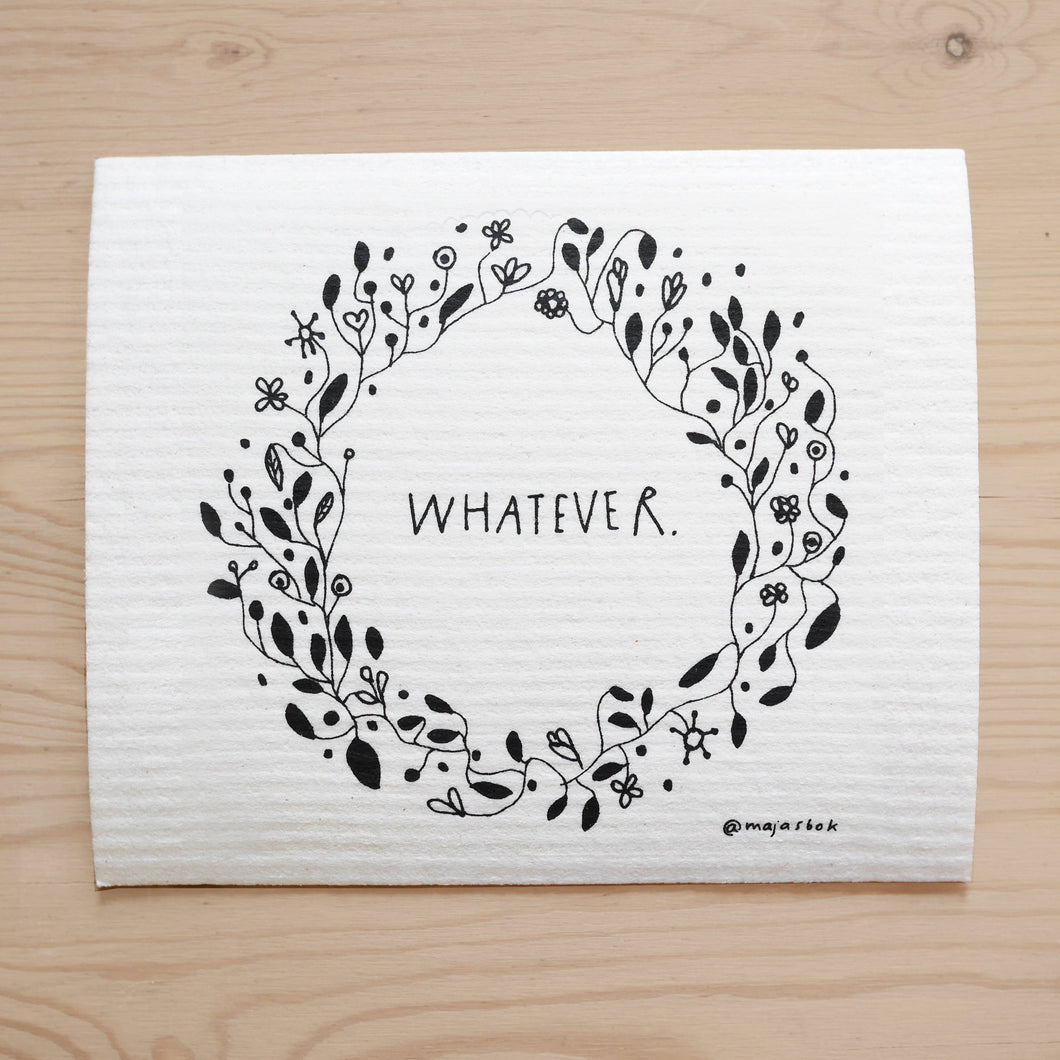 Whatever - Dishcloth (Disktrasa)