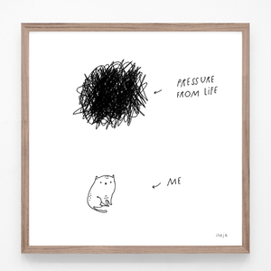 Pressure from life - print