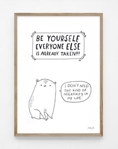 Be yourself, print