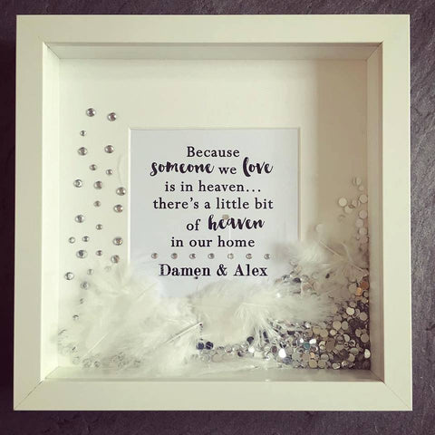 """Because someone we love is in heaven..."" Frame"