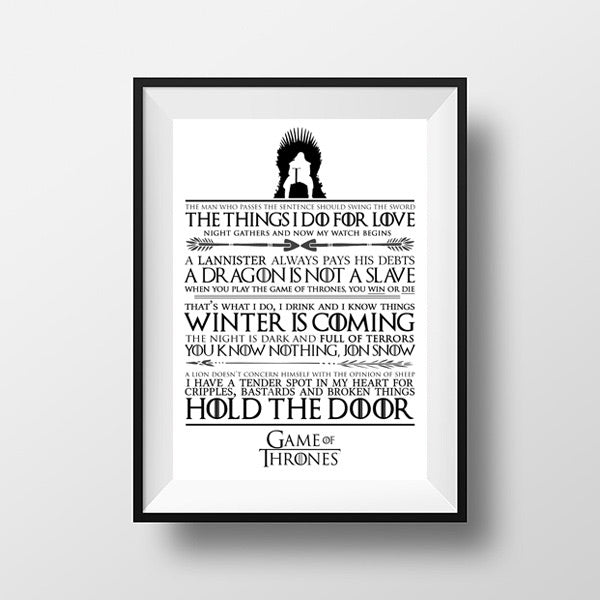 Game of thrones quote print