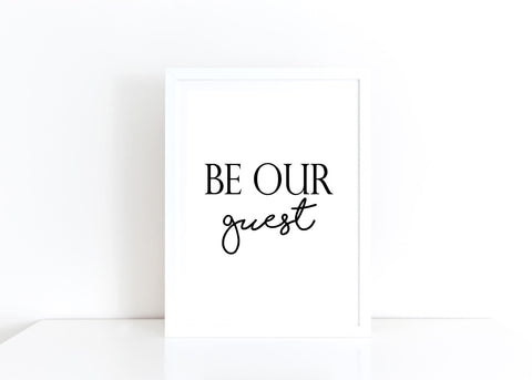 Be Our Guest Print A4