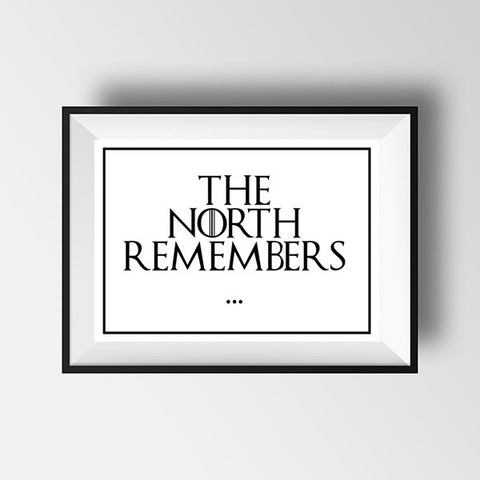 Game of thrones The North Remembers print