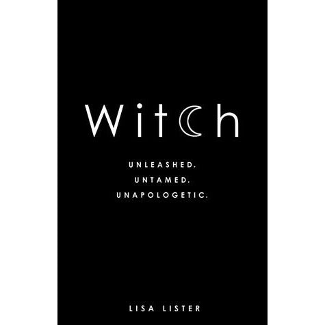 Witch Unleashed Book by Lisa Lister