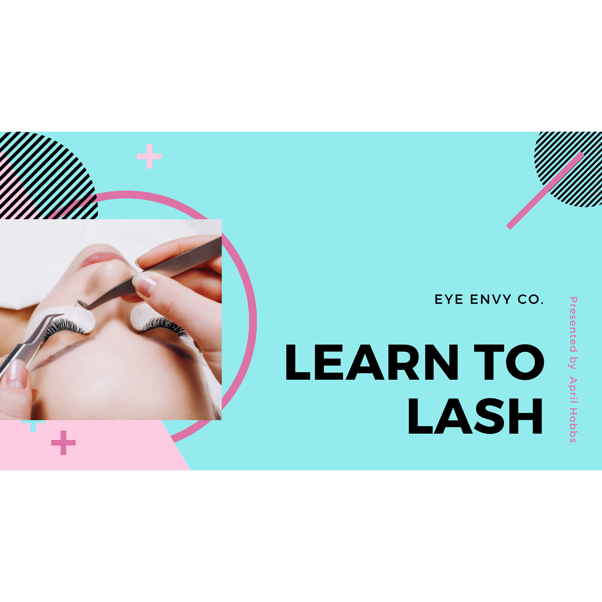 ONLINE CLASSIC LASH COURSE: Learn the fundamentals of Classic Eyelash Extension Application
